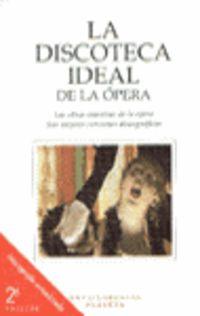 DISCOTECA IDEAL DE LA OPERA, LA
