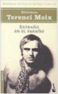 EXTRAÑO EN EL PARAISO (MEMORIAS - EL PESO DE LA PAJA 3)