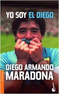 Yo Soy El Diego - Diego Armando Maradona