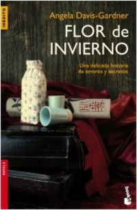 Flor De Invierno - Angela Davis-Gardner