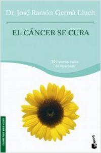 El cancer se cura - Jose Ramon Germa Lluch