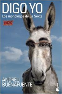 Digo Yo - Andreu Buenafuente / [ET AL. ]