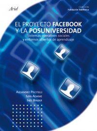 PROYECTO FACEBOOK Y LA POSUNIVERSIDAD, EL