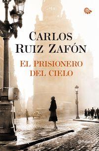 El  prisionero del cielo (cart. ) - Carlos Ruiz Zafon