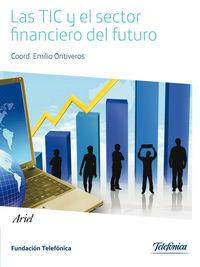 Las tic y el sector financiero del futuro - Aa. Vv.