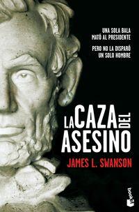 La caza del asesino - James L. Swanson