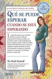 Que Se Puede Esperar Cuando Se Esta Esperando - Heidi Murkoff