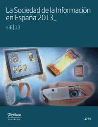 La  sociedad de la informacion en españa  -  Sie 2013 - Aa. Vv.