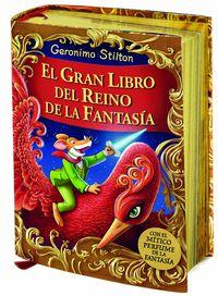 GRAN LIBRO DEL REINO DE LA FANTASIA, EL (CON OLORES)