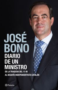 Diario De Un Ministro - Jose Bono
