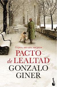 Pacto De Lealtad - Gonzalo Giner