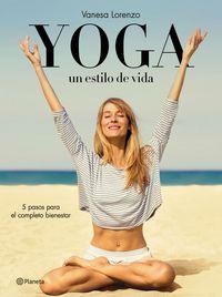 Yoga - Un Estilo De Vida - Vanesa Lorenzo