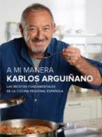 a mi manera - Karlos Arguiñano