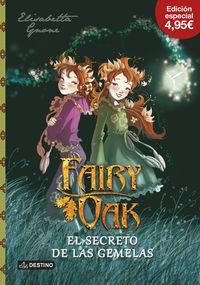 FAIRY OAK 1 - EL SECRETO DE LAS GEMELAS (PROMOCION)