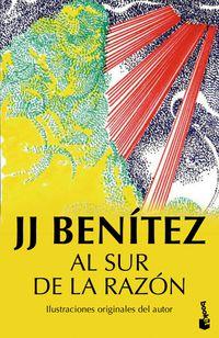 Al Sur De La Razon - J. J. Benitez
