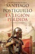 La legion perdida - Santiago Posteguillo