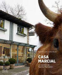 Casa Marcial - Nacho Manzano / Benjamin Lana