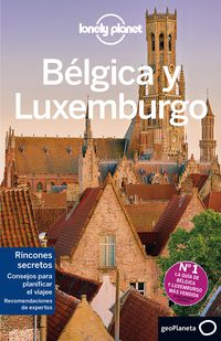 Belgica Y Luxemburgo 3 (lonely Planet) - Aa. Vv.