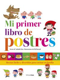 Mi Primer Libro De Postres - Nathalie Pons