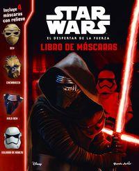 Star Wars - El Despertar De La Fuerza - Libro De Mascaras - Aa. Vv.