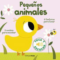 Pequeños Animales - Toca Y Escucha - Marion Billet