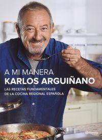 (pack) A Mi Manera - Karlos Arguiñano