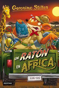 Un raton en africa - Geronimo Stilton