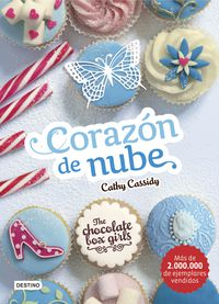 Chocolate Box Girls 2 - Corazon De Nube - Cathy Cassidy