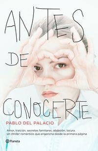 Antes De Conocerte - Pablo Del Palacio