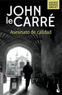 Asesinato De Calidad - John Le Carre