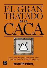 El gran tratado de la caca - Enric Jardi Martin Piñol