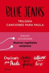 Trilogía Canciones Para Paula (pack) - Blue Jeans
