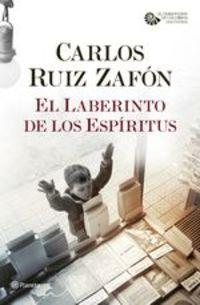 El Laberinto De Los Espíritus - Carlos Ruiz Zafón