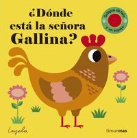 ¿donde Esta La Señora Gallina? - Texturas - Ingela P. Arrhenius