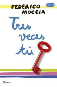 Tres Veces Tu - Federico Moccia