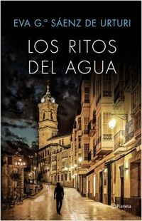 Los ritos del agua - Eva G. Saenz De Urturi