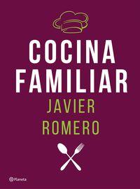 Cocina Familiar - Javier Romero