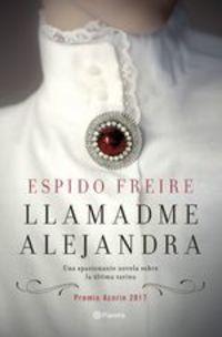 Premio Azorín 2017. Premio Azorín 2017 - Espido Freire