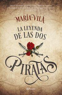 La leyenda de las dos piratas - Maria Vila