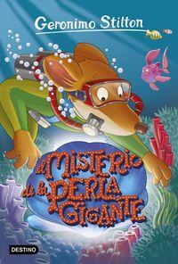 Geronimo Stilton 57 - El Misterio De La Perla Gigante - Geronimo Stilton