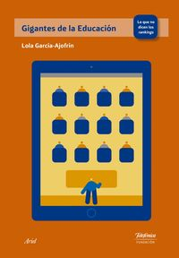GIGANTES DE LA EDUCACION - LO QUE DICEN LOS RANKINGS