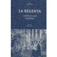 La regenta - Leopoldo Alas «clarin»