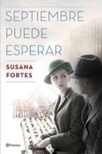 Septiembre Puede Esperar - Susana Fortes