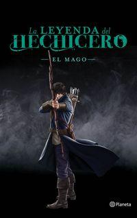 Leyenda Del Hechicero, La - El Mago - Taran Matharu