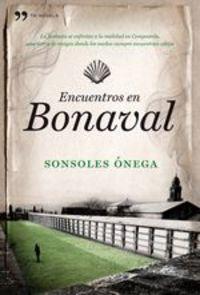 Encuentros En Bonaval - Sonsoles Ónega