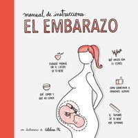 EMBARAZO, EL - MANUAL DE INSTRUCCIONES