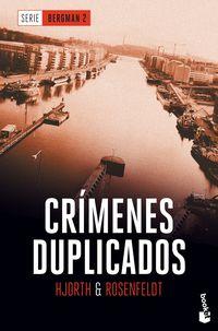 CRIMENES DUPLICADOS - SERIE BERGMAN 2
