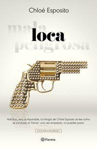 Loca - Trilogia Chloe 1 - Chloe Esposito