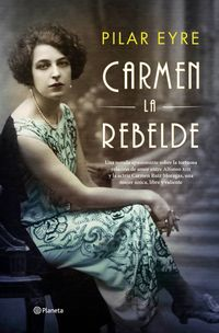 Carmen, La Rebelde - Pilar Eyre