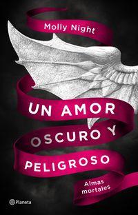 Almas Mortales - Un Amor Oscuro Y Peligroso - Suzie French-Auger